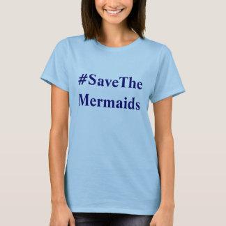 Sparen de Meerminnen T Shirt
