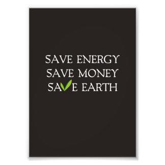 Sparen Energie. Sparen Geld. Sparen Aarde Foto Print