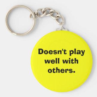 Speelt niet goed met anderen sleutelhanger