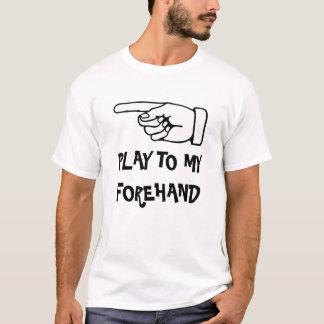 Spel aan mijn voordelige positie. Grappige T Shirt