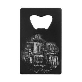 Spookhuis Creditkaart Flessenopener