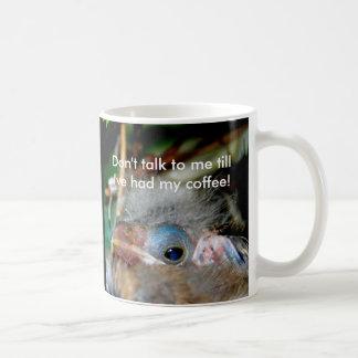 Spreek niet aan me tot ik hebben gehad mijn koffiemok