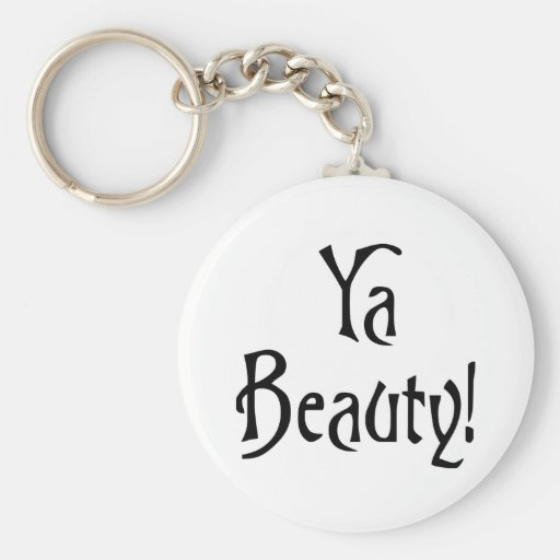 Spreuk van de Schoonheid van Ya het Grappige Schot Sleutel Hangers
