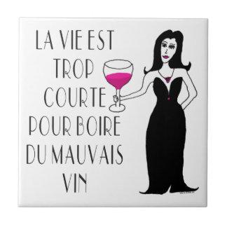 Spreuk van Vixen van de wijn Slechte Franse het Tegeltje