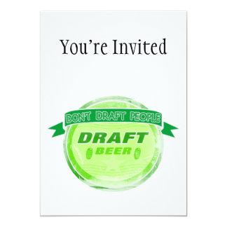 Stel het geen Bier van het Ontwerp van Mensen op 12,7x17,8 Uitnodiging Kaart