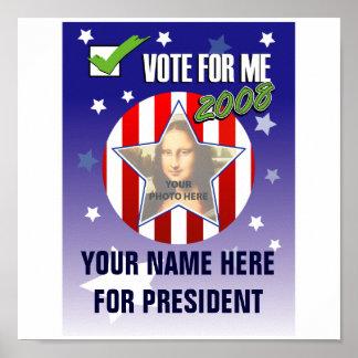Stem voor me!  Het presidentiële Poster van de Ver