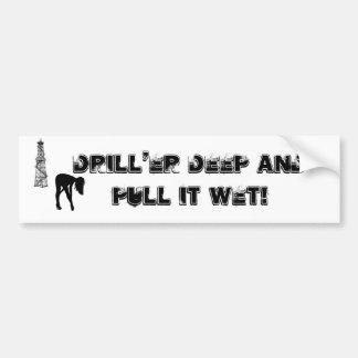 Sticker van de Bumper van Drill'er de Diepe