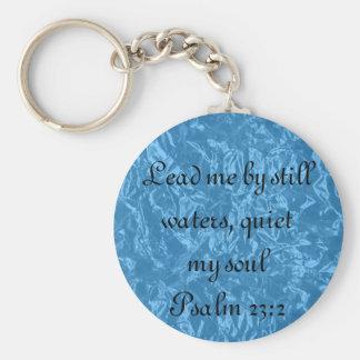 Stil mijn van de het versPsalm van de zielbijbel h Sleutelhanger