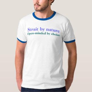 Straat door natuur, Onbevangen door keus T Shirt
