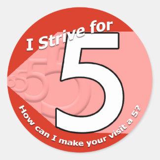 Streef voor 5 Stickers