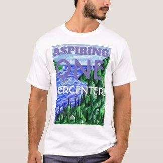 Strevend Één Overhemd Percenter T Shirt