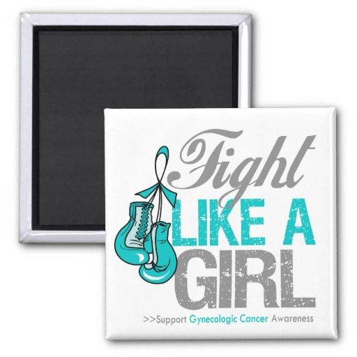Strijd zoals een Meisje die - Kanker Gynecologic i Koelkast Magneetje