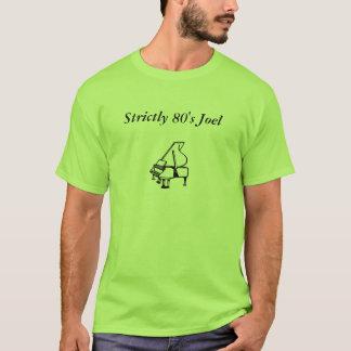 Strikt de jaren '80 Joel T Shirt