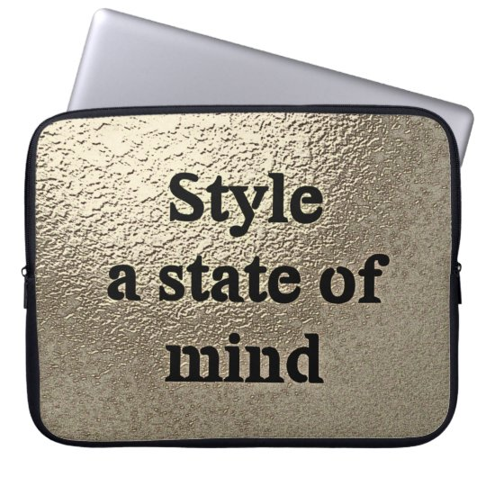 Style a state of mind - Laptop Sleeve