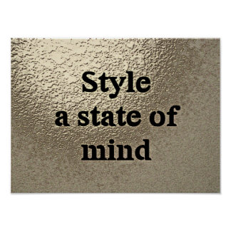 Style a state of mind - Poster