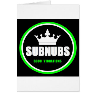 SubNubs_GoodVibrations Wenskaart