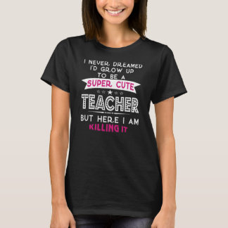 Super leuke leraar t shirt