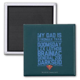Superman - Mijn Papa is Sterker dan… Vierkante Magneet