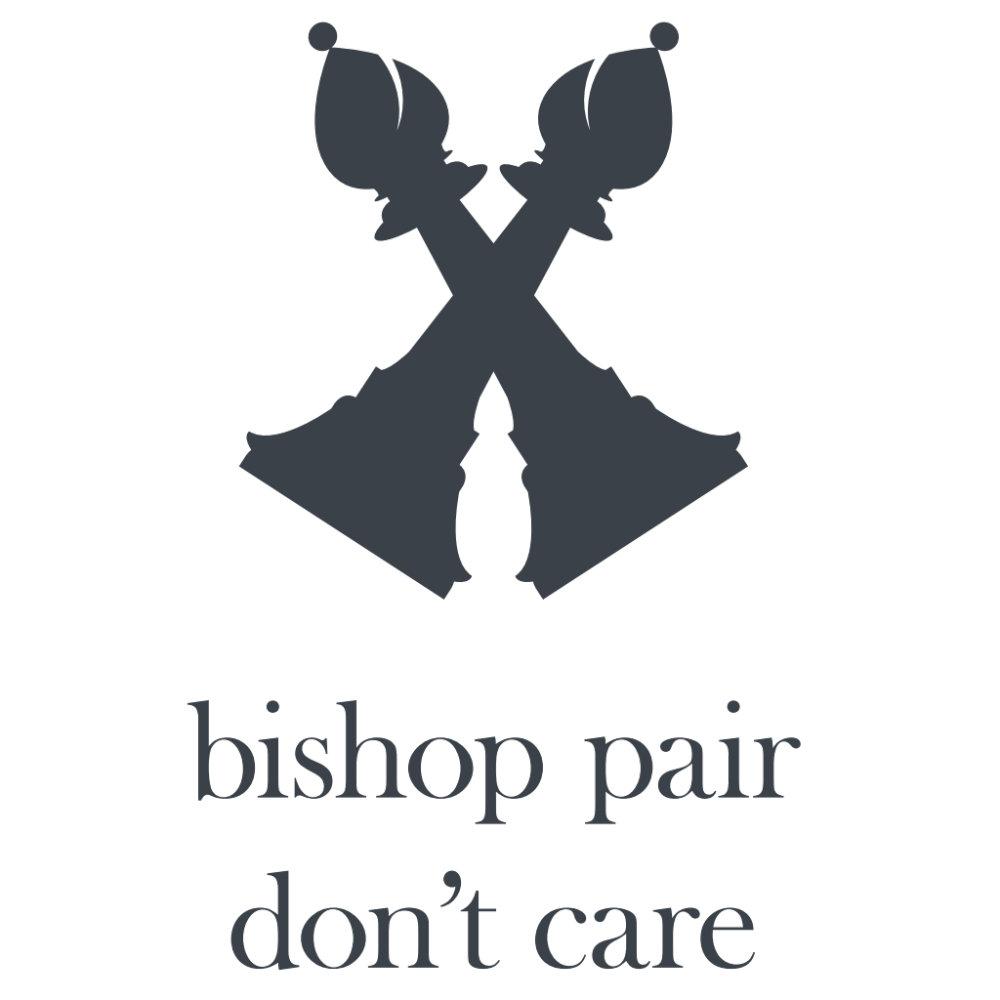 Bishop pair don't care