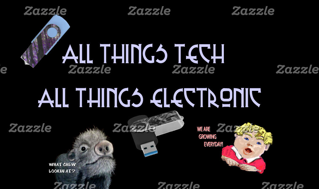 All Things Tech...All Things Electronic