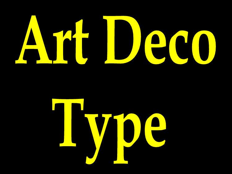 Art Deco Type