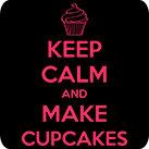 Keep calm and make cupcakes