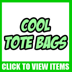 Funny and Cool Tote Bags