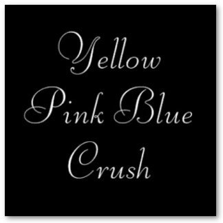Yellow Pink Blue Crush