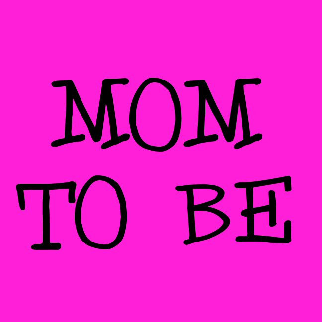 Mom to Be