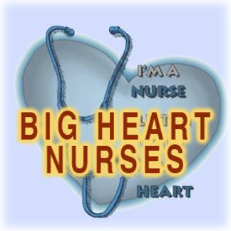 Nurses Big Heart