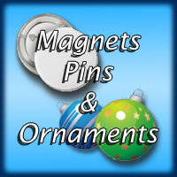 Magnets, Pins, and Ornaments