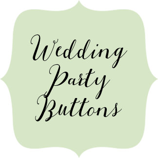 Buttons - Wedding Party