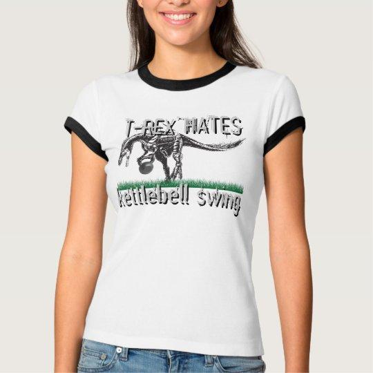 T-REX hates kettlebell swing T Shirt