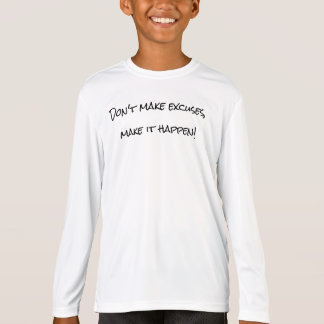 T-shirt - maak geen Verontschuldigingen, het maken