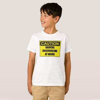 T-shirt Unschooling van de Voorzichtigheid van het