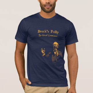 T-shirt van de Dwaasheid van Brock de Grote