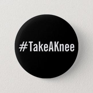 #TakeAKnee, gewaagde witte tekst op zwarte knoop Ronde Button 5,7 Cm