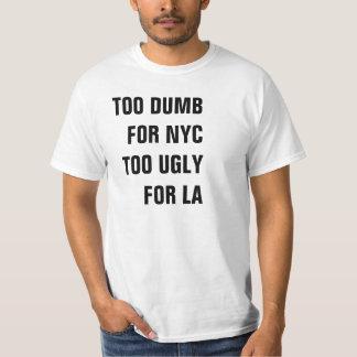 TE STOM VOOR NYC TE LELIJK VOOR HET OVERHEMD VAN T SHIRT