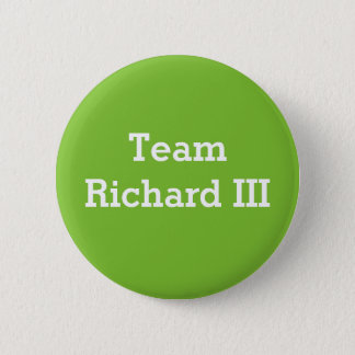 Team Richard III kenteken Ronde Button 5,7 Cm
