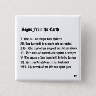 Tekens van de Aarde Vierkante Button 5,1 Cm
