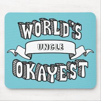 Tekst Mousepad van Okayest van de wereld de Lege Muismat