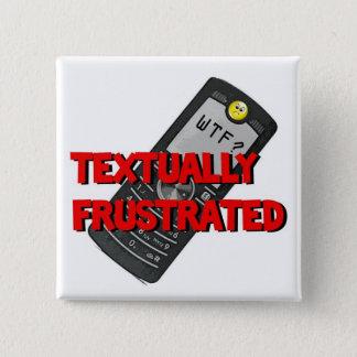 Tekstueel Gefrustreerd Vierkante Button 5,1 Cm