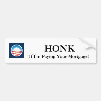 Ter toe als ik Uw Hypotheek betaal! De Sticker van Bumpersticker