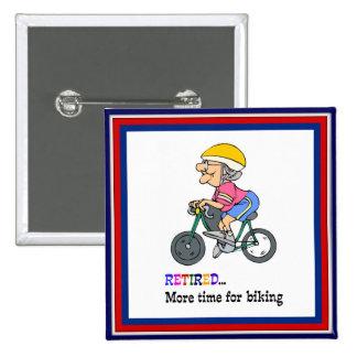 Teruggetrokken, Meer Tijd voor Biking Vierkante Button 5,1 Cm