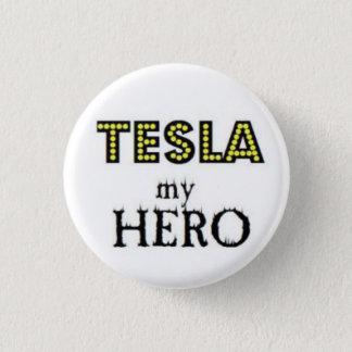 Tesla mijn Held Ronde Button 3,2 Cm