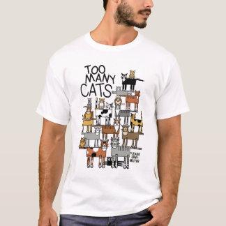 Teveel Katten T Shirt