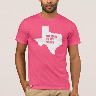 Texas: Geen Haat in Mijn Staat T Shirt