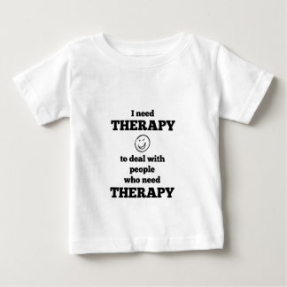 Therapie Baby T Shirts