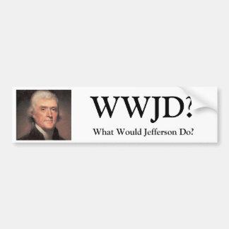 Thomas-Jefferson, WWJD? , Zou wat Jefferson doen? Bumpersticker