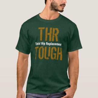 """""""THR TOUGH - de Totale Vervanging van de Heup """" T Shirt"""